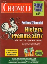 Chronicle History (Special Issue For CIvil Services Prelims 2017 )