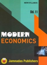 Modern Economics Std.11 ( Ref. Book For C.T.O. Mains Exam )
