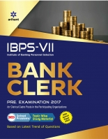 IBPS-VII Bank Clerk Preliminary Examination 2017 with Solved Paper 2016