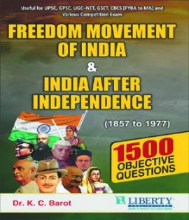 Freedom Movement of India & India After Independence ( 1857 To 1977) By Dr. K.C. Barot