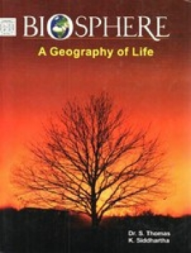 Biosphere A Geography Of Life By K Siddharrtha