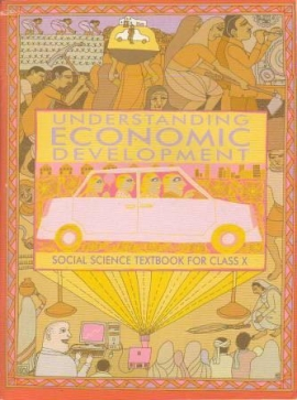 NCERT Understanding Economic Development Textbook For Class- 10