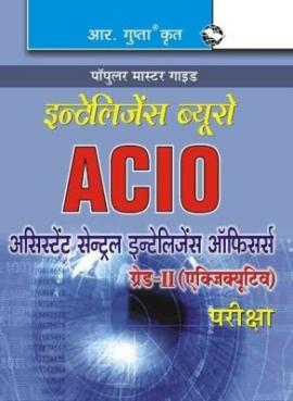 R Gupta Assistant Central Intelligence Officer Grade-II (IB-ACIO)