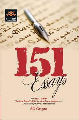 Arihant 151 Essays For Civil Services Mains Examinations