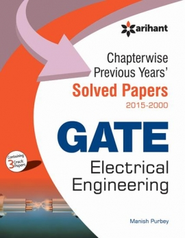 Arihant GATE Electrical Engineering Chapterwise Previous Years Solved Papers