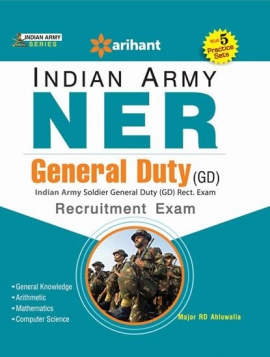 Arihant Indian Army NER General Duty (GD) Recruitment Exam Guide