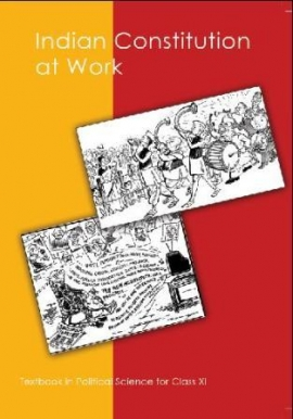 NCERT Indian Constitution At Work  Textbook For Class - 11