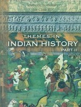 NCERT Themes In Indian History Part - 2 Textbook For -12