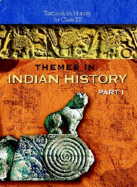 NCERT Themes In Indian History Part - 1 Textbook For -12