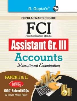 R Gupta FCI Assistant Grade-III Accounts Recruitment Examination Guide