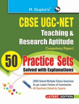 R Gupta CBSE UGC - NET Teaching And Research Aptitude General Paper -1 (50 Practice Set  With Solved)