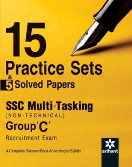 Arihant SSC Multi-Tasking (Non-Technical) Group 'C' 15 Practice Sets
