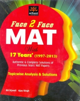 Arihant Face 2 Face MAT with 17 Years Topicwise Analysis & Solutions (1997-2013)