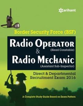 Arihant BSF Radio Operator & Radio Mechanic Recruitment Exam Guide