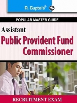R Gupta Assistant Public Provident fund Commissioner Exam Guide