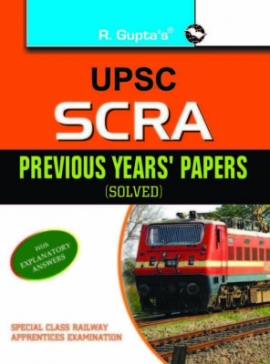 R Gupta UPSC SCRA Previous Years Solved Papers
