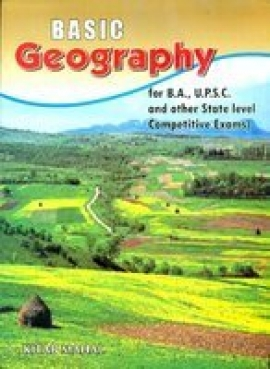 Basic  Geography For B.A., UPSC And Other State Level Competitive Exams
