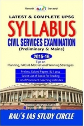 SAP Latest & Complete Syllabus For UPSC Civil Services Examination ( Preliminary & Mains ) 2015-16