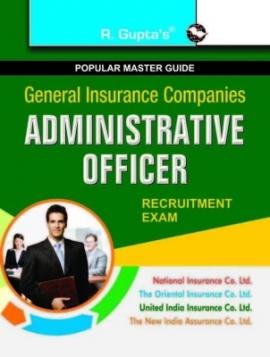 R Gupta G.I.C Administrative Officers Exam Guide