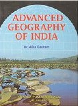 Advanced Geography Of India