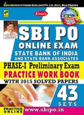 Kiran SBI PO Phase-I Preliminary Exam 43 Practice Work Book With 2015 Solved Papers