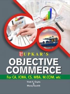 Upkar Objective Commerce For CA, ICWA, CS, MBA, M.Com. etc.