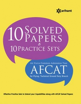 Arihant 10 Solved Papers & 10 Practice Sets : AFCAT [Air Force Common Admission Test]