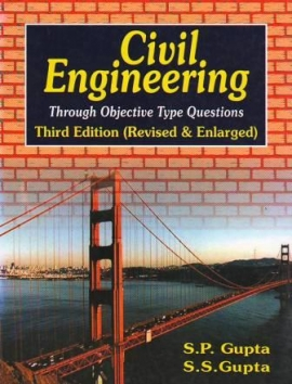 Civil Engineering: Through Objective Type Questions (English) 3rd Revised & Enlarged Edition