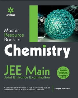 Arihant A Master Resource Book in CHEMISTRY for JEE Main