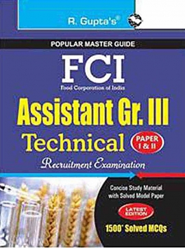 R GUPTA FCI ASSISTANT GR.III TECHNICAL EXAM GUIDE (E)