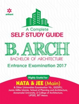 Arihant A complete Self Study Guide for B.Arch Entrance Examination 2017
