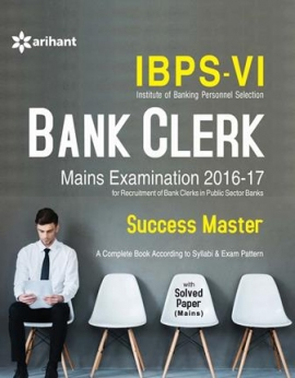 Arihant IBPS-VI Bank Clerk Mains Examination 2016-17 Success Master