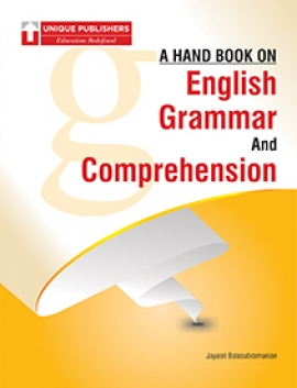 Unique A HAND BOOK ON ENGLISH GRAMMAR AND COMPREHENSION