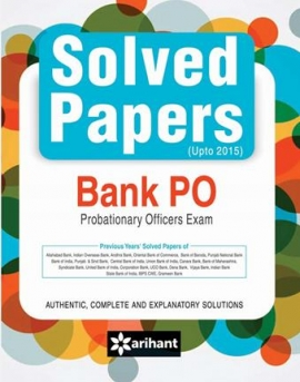 Arihant Solved Papers (Upto 2015) Bank PO Exam