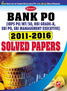 Kiran's Bank PO 2011-2016 Solved Papers
