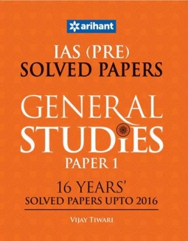 Arihant IAS (Pre.) 16 Years'' Solved Papers (Upto 2016) - General Studies Paper I