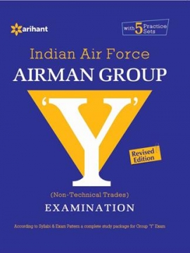 Arihant Indian Air Force AIRMAN Group ''Y'' (Non-Technical Trades) Examination