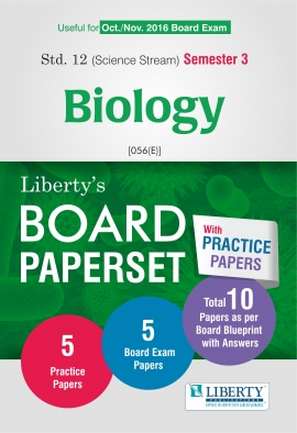 Liberty Std. 12 Science Sem -3 Biology Board PaperSet (With Practice Papers)