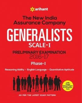 Arihant The New India Assurance Company Generalists sacle-I Preliminary examination 2016-17 Phase-I