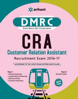 Arihant DMRC (Delhi Metro Rail Corporation) Customer Relation Assistant (CRA) Recruitment Exam