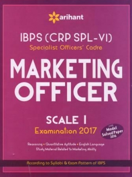 Arihant IBPS (CRP SPL-V) Specialist Officers'' Cadre Marketing Officer Scale I Examination 2017