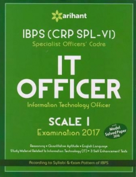 Arihant IBPS (CRP SPL-V) Specialist Officers'' Cadre IT Officer Scale I Examination 2017