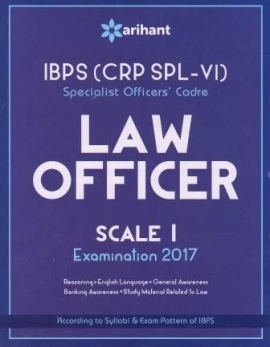 Arihant IBPS (CRP SPL-V) Specialist Officers'' Cadre LAW Officer Scale I Examination 2017