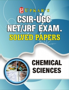 Upkar CSIR-UGC NET/JRF Exam. Solved Papers Chemical Sciences