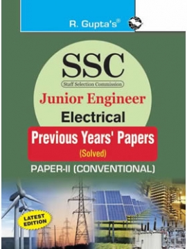 R Gupta SSC : Junior Engineer Exam Electrical (Paper-II : Conventional) : Previous Years' Papers