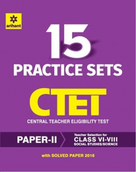 Arihant 15 Practice Sets CTET Central Teacher Eligibility Test Paper II Social Studies/Science Teacher Selection for Class VI-VIII