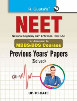 NEET Entrance Exam Previous Years' Papers (Solved) : For Admission to MBBS/BDS Courses