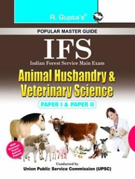UPSC- IFS Animal Husbandry and Veterinary Science Main Exam Guide (Paper I & II)