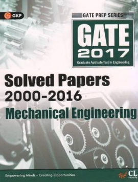 Gate Solved Papers 2000-2016 Mechanical Engineering
