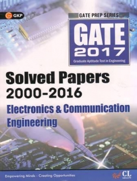 GATE Solved Papers 2000-2016 Electronics & Communication Engineering